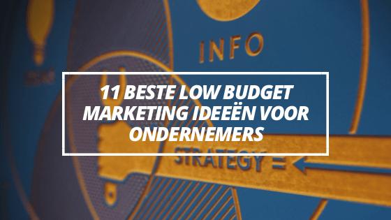Titel blog met tekst 11 beste marketing ideeen voor ondernemers