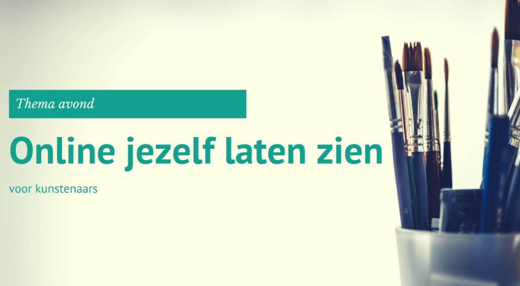 Thema avond: Online marketing voor Kunstenaars in Leeuwarden